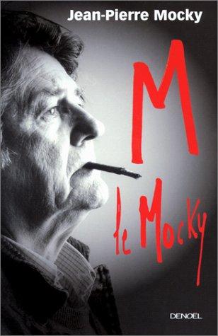 9782207252093: M. le Mocky