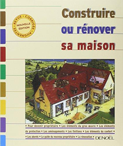 9782207252628: Construire ou Rénover sa maison