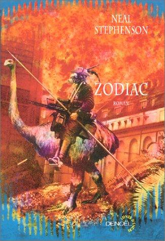 Zodiac (9782207252642) by Neal Stephenson; Jean-Pierre Pugi