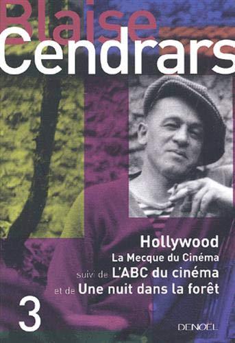 HOLLYWOOD / LA MECQUE / ABC DU CINÉMA / NUIT T03: CENDRARS BLAISE