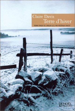 terre d'hiver: Claire Davis