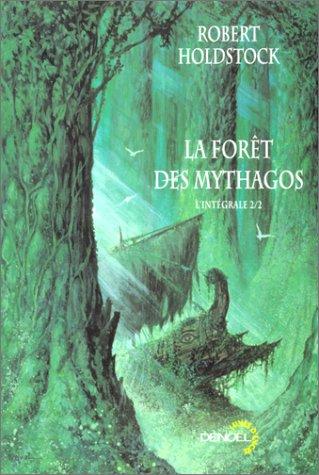 9782207252826: La Forêt des Mythagos, l'intégrale 2/2