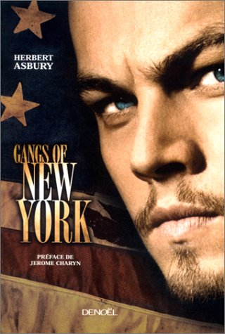 9782207253083: Gangs of New York (Hors collection - Récits et témoignages)