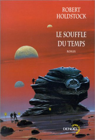 Le Souffle du temps (French edition): Robert Holdstock