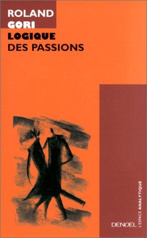 9782207253441: Logique des passions
