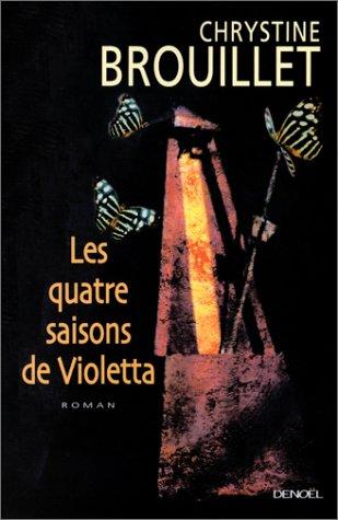 9782207253779: Les quatre saisons de Violetta: Roman (French Edition)