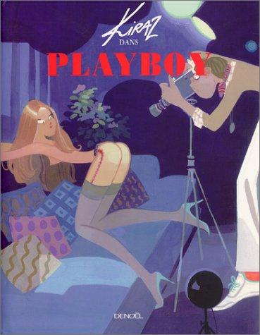9782207254035: Kiraz dans Playboy
