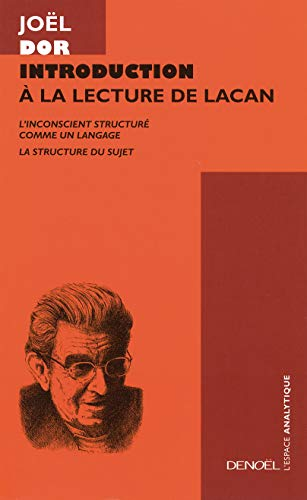 9782207254080: Introduction à la lecture de Lacan, tome 1 et 2