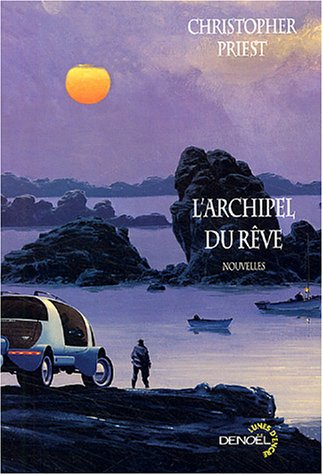 l'archipel du reve: Christopher Priest