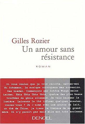 9782207255223: un amour sans resistance