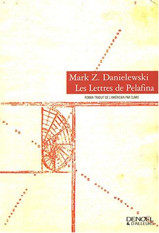 9782207255513: Les Lettres de Pelafina