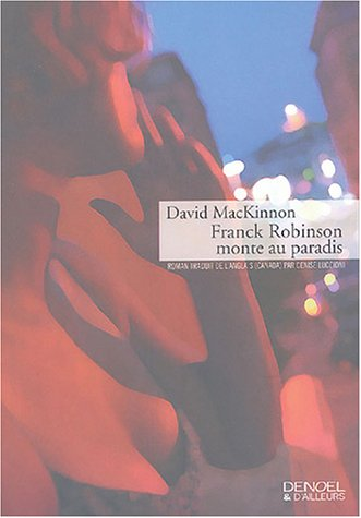 franck robinson monte au paradis: David MacKinnon