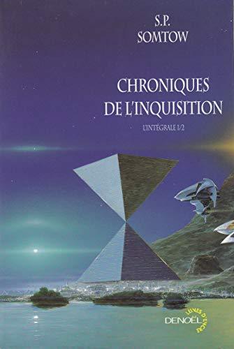 CHRONIQUES DE L'INQUISITION T01 (LES): SOMTOW S.P.