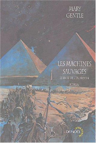 9782207255834: Le Livre de Cendres, III�:�Les Machines sauvages