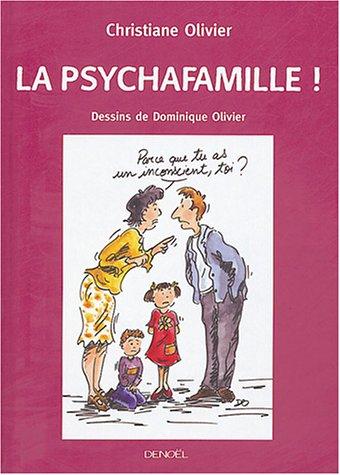 9782207255964: La psychafamille!