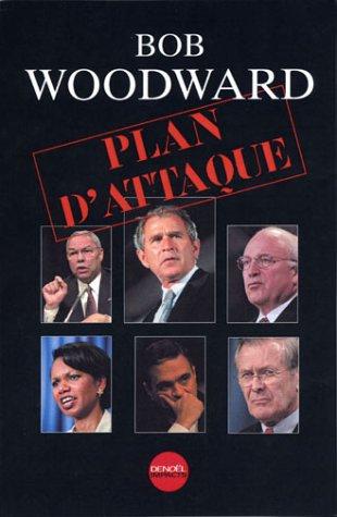 Plan d'attaque: Woodward Bob