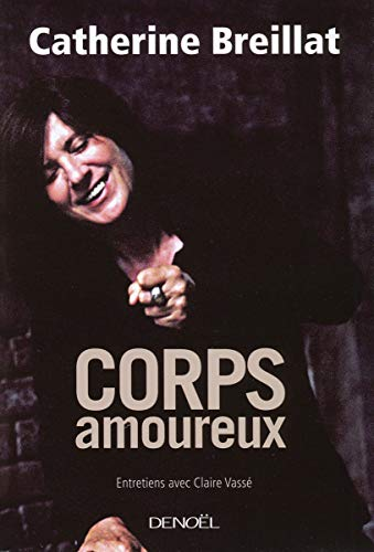 9782207257197: corps amoureux