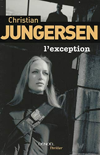L'EXCEPTION (GRAND PUBLIC) (French Edition): Jungersen, Christian