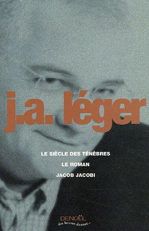 9782207257678: Le Si�cle des t�n�bres - Le Roman - Jacob Jacobi
