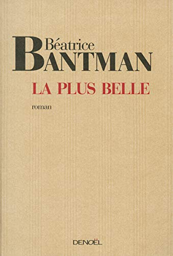 9782207257890: La Plus Belle (French Edition)