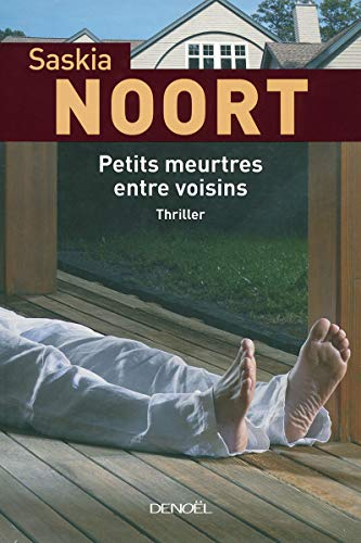 9782207258002: Petits meurtres entre voisins (French edition)