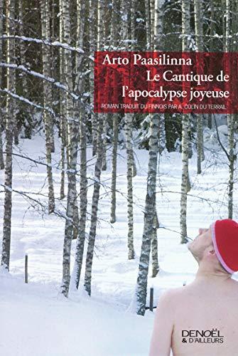 9782207258187: Le Cantique de l'apocalypse joyeuse (French edition)