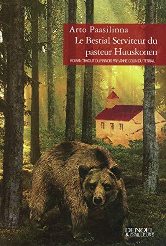 9782207258194: Le Bestial Serviteur du pasteur Huuskonen