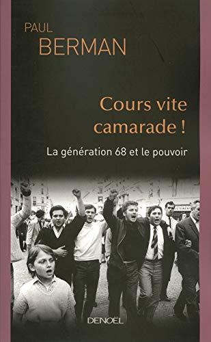 Cours vite camarade ! (French edition): Paul Berman