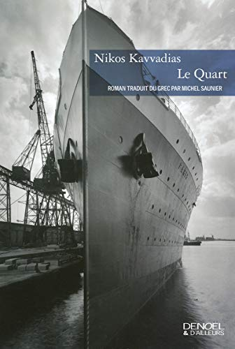 9782207258552: Le Quart (French Edition)