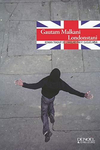 Londonstani Malkani,Gautam et Guglielmina,Pierre: Londonstani Malkani,Gautam et