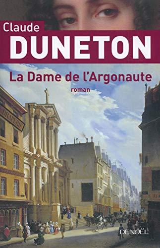 La Dame de l'Argonaute: Claude Duneton