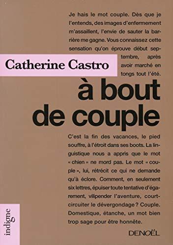 À BOUT DE COUPLE: CASTRO CATHERINE