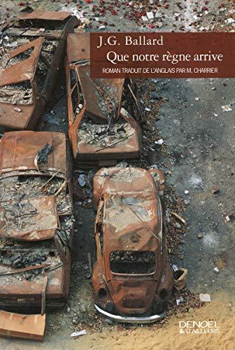 9782207258927: Que notre règne arrive (French Edition)