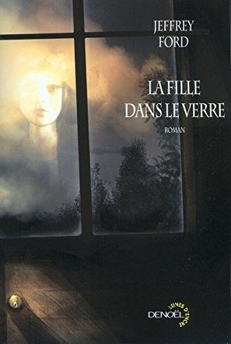 La fille dans le verre (French Edition) (2207258939) by [???]