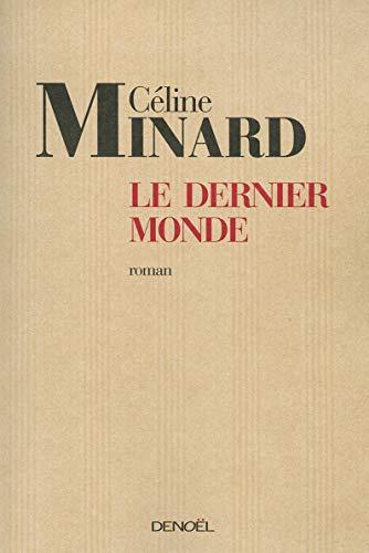 9782207259214: Le Dernier Monde