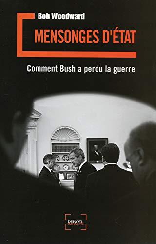 9782207259467: Mensonges d'Etat. Bush en guerre
