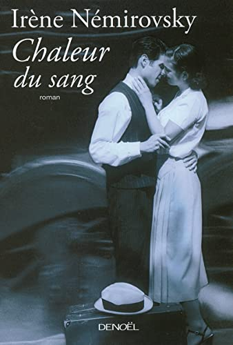 9782207259511: Chaleur du Sang (French Edition)