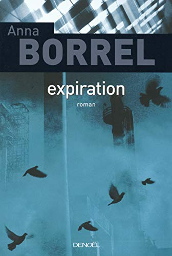 9782207259597: Expiration (French Edition)