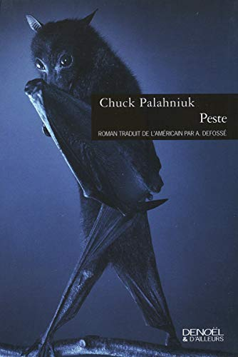 Peste (French edition): Chuck Palahniuk