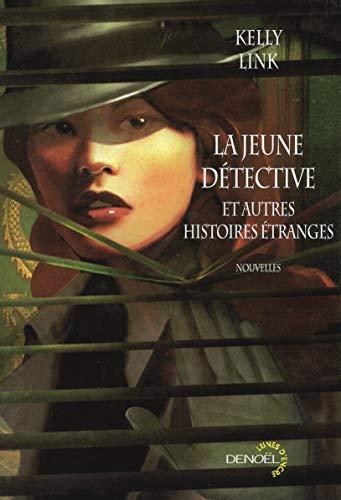 9782207260029: La jeune détective et autres histoires étranges