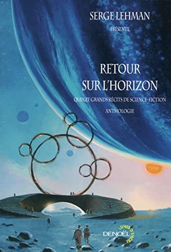 Retour sur l'horizon: Jean-Claude Dunyach