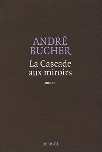 9782207260876: La Cascade aux miroirs (French edition)