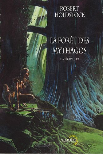 La forêt des Mythagos, Tome 1 (French Edition) (9782207261651) by [???]