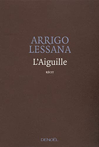 9782207261675: L'Aiguille