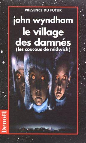 9782207300282: Le village des damnés