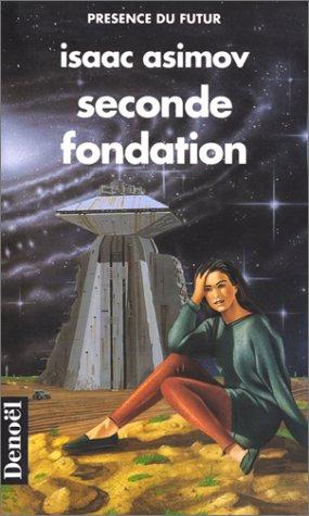 9782207300947: Seconde Fondation