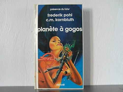 9782207301340: Planète à gogos