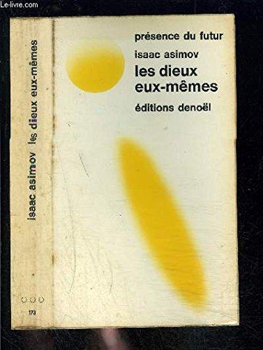 9782207301739: Les Dieux Eux-Memes