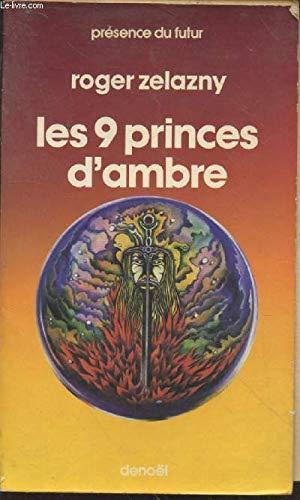 9782207301906: Les 9 Princes d'Ambre (Le cycle des Princes d'Ambre, #1)