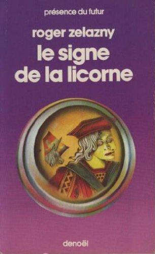 9782207302514: Le signe de la licorne